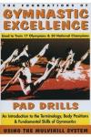 Foundations of Gymnastic Excellence - Pad Drills Vol. 1 DVD