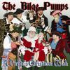 Bilge Pumps - Pirate's Christmas Wish CD photo