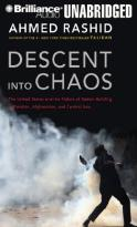 Descent Into Chaos - The United States And The Failure Of Nation Building In Pakistan, Afghanistan, And Central Asia, Library