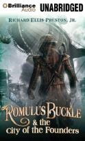 Chronicles of the Pneumatic Zeppelin - Romulus Buckle & the City of the Founders