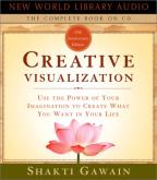 New World Library Audio - Creative Visualization - Use the Power of Your Imagination to Create What You Want in Your Life