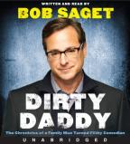 Dirty Daddy - The Chronicles of a Family Man Turned Filthy Comedian