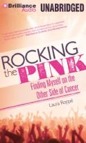 Rocking the Pink - Finding Myself on the Other Side of Cancer