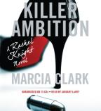 Rachel Knight - Killer Ambition