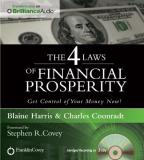 4 Laws of Financial Prosperity - Get Control of Your Money Now!