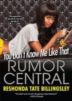 Rumor Central - You Don't Know Me like That