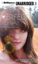 To Be Perfectly Honest - A Novel Based on an Untrue Story