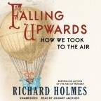 Falling Upwards - How We Took to the Air