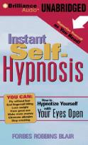Instant Self-Hypnosis - How to Hypnotize Yourself With Your Eyes Open