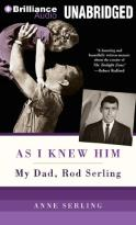 As I Knew Him - My Dad, Rod Serling