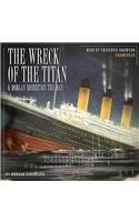 Wreck of the Titan & Morgan Robertson the Man
