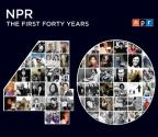 NPR - The First 40 Years