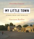 My Little Town - Stories from Lake Wobegon