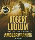 Ambler Warning - A Novel