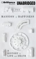 Mansion of Happiness - A History of Life and Death