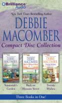 Debbie Macomber Compact Disc Collection - Susannah's Garden / Back on Blossom Street / Twenty Wishes