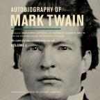Autobiography of Mark Twain : Volume #2 - The Complete and Authoritative Edition