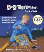A to Z Mysteries - Books K-N: the Kidnapped King, The Lucky Lottery, The Missing Mummy, The Ninth Nugget