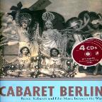 Cabaret Berlin - Revue, Kabarett And Film Music Between the Wars