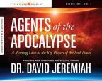 Agents of the Apocalypse - A Riveting Look at the Key Players in the End Times