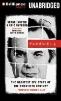 Farewell - The Greatest Spy Story of the Twentieth Century
