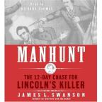 Manhunt - The 12-day Chase For Lincoln's Killers