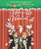 Magic Tree House - Hurry Up, Houdini!