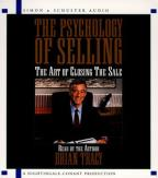 Psychology of Selling - The Art of Closing the Sale