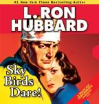 Stories from the Golden Age - Sky Birds Dare!
