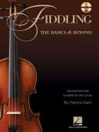 Basics & Beyond - Fiddling - The Basics & Beyond: Instruction for Players of Any Level