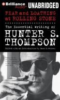 Fear and Loathing at Rolling Stone - The Essential Writing of Hunter S. Thompson