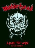 Motorhead: Live. To Win