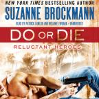 Reluctant Heroes - Do or Die