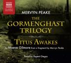 Gormenghast Trilogy With Titus