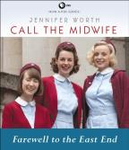 Call the Midwife - Farewell to the East End