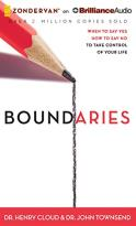 Boundaries - When to Say Yes, How to Say No, to Take Control of Your Life