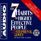 7 Habits of Highly Effective People - An Extraordinary, Step-By-Step Guide to Achieving the Human Characteristics