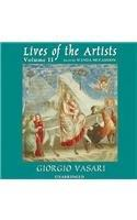 Lives of the Artists : Volume #2