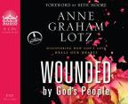 Wounded by God's People - Discovering How God's Love Heals Our Hearts