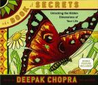 Deepak Chopra - The Book of Secrets - Unlocking the Hidden Dimensions of Your Life