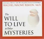 Will to Live & Other Mysteries