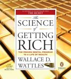 Science of Getting Rich - The Proven Mental Program to a Life of Wealth