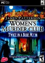 James Patterson: Women's Murder Club -- Twice in a Blue Moon