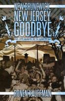 New Brunswick, New Jersey Goodbye: Bands, Dirty Basements, And The Search For Self