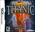 Hidden Mysteries: Titanic -- Secrets of the Fateful Voyage