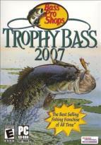 Trophy Bass 2007-Bass Pro Shops