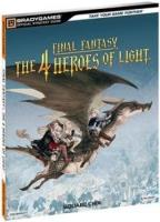 Final Fantasy The 4 Heroes Of Light Guide