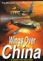 Wings Over China: Air Battles Of The Flying Tigers