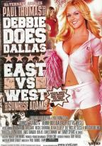Debbie Does Dallas - East Vs. West