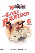 TV Classic Westerns: The Lone Ranger - 6 Episodes